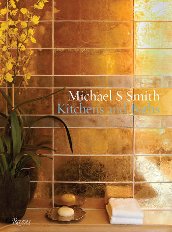 cover of Michael S Smith Kitchen and Baths - Rizzoli via Atticmag